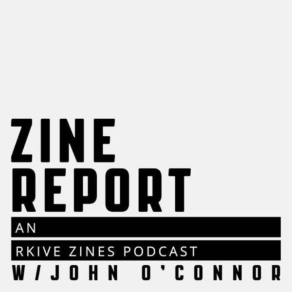 Zine Report