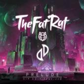 TheFatRat - Prelude (feat. JJD) [VIP Edit] artwork