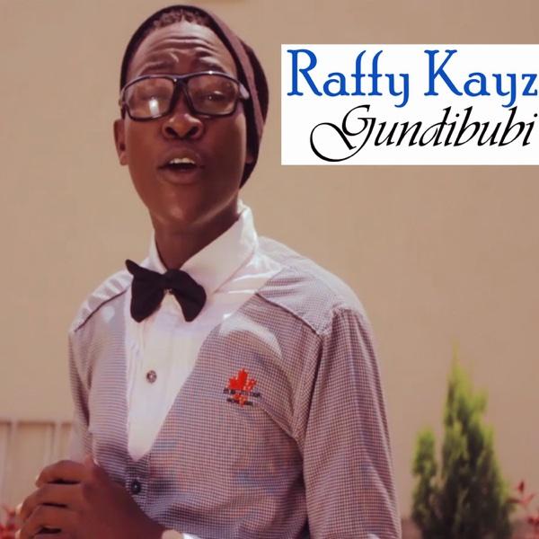 Gundibubi - Single | Raffy Kayz