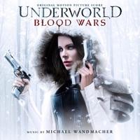 Underworld: Blood Wars - Official Soundtrack