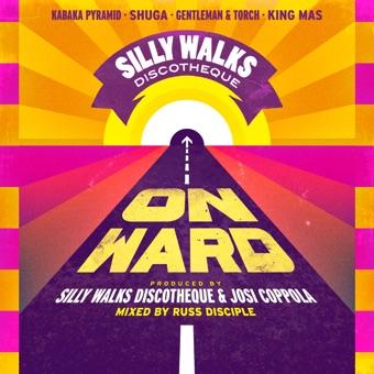 Silly Walks Discotheque Presents Onward Riddim – Various Artists