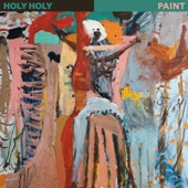 Holy Holy - Paint artwork