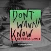 Don't Wanna Know (feat. Kendrick Lamar) [Fareoh Remix] - Single, Maroon 5