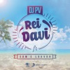 Rei Davi (feat. Som e Louvor) - Single