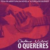 """[Download] O Quereres (Tema de Abertura da Novela """"A Força do Querer"""") MP3"""