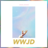 Wwjd - EP - Local Sound