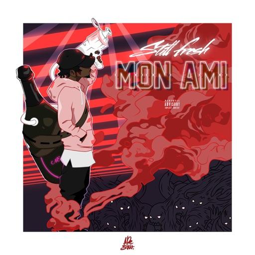Mon ami - Still Fresh