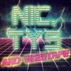 Nic, Tys and Videotape