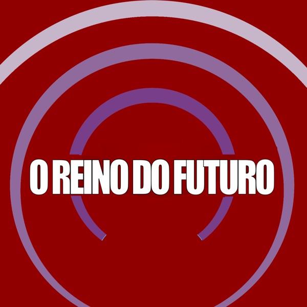 O reino do futuro