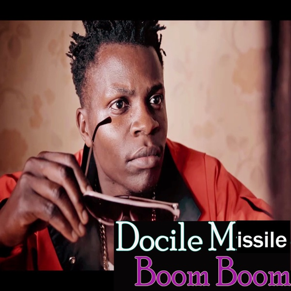 Boom Boom - Single | Docile Missile