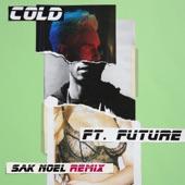 Cold (feat. Future) [Sak Noel Remix] - Single