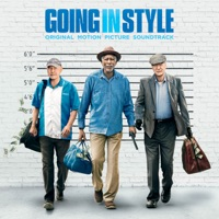 Going In Style - Official Soundtrack