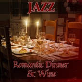 Jazz Romantic Dinner & Wine: Instrumental Music for Special Occasions, Celebration, Relaxing Jazz Piano Music, Acoustic Guitar Background, Wedding Reception Music