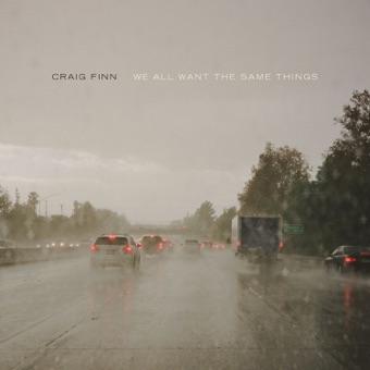 We All Want the Same Things – Craig Finn