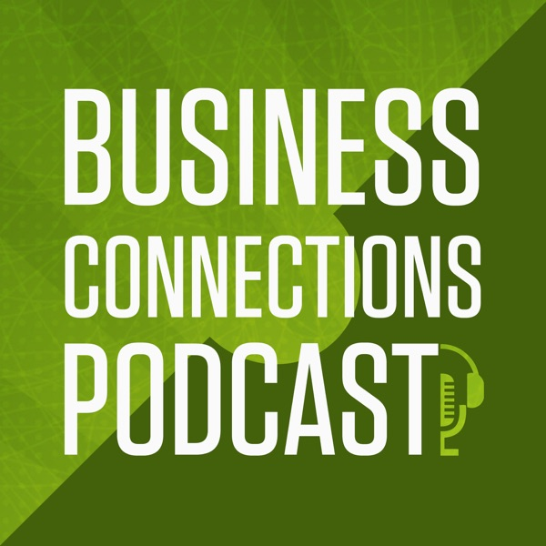The Business Connections Podcast