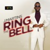 Ring the Bell - Single, J. Martins