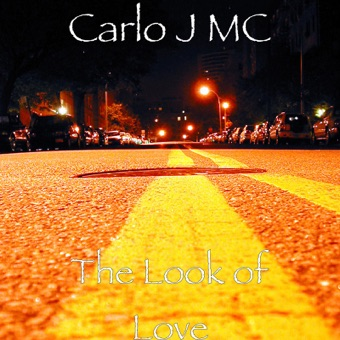 The Look of Love – Carlo J MC