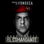 Hugo Chávez, El Comandante (Música de la Serie de Televisión) - EP