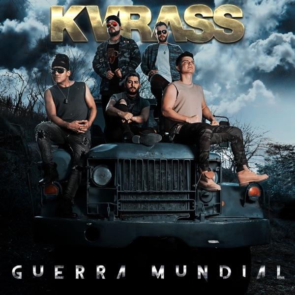 Kvrass - Guerra Mundial - Single (2017) [MP3 @320 Kbps]