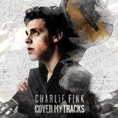 Cover My Tracks, Charlie Fink