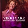 From the Columbia Records Vault, Vikki Carr
