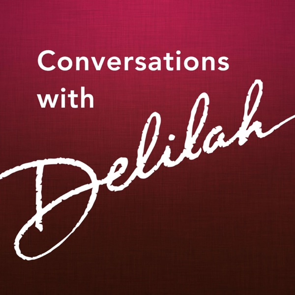 Conversations with Delilah
