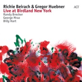 Live at Birdland New York (with Randy Brecker, George Mraz & Billy Hart)