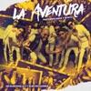 La Aventura (feat. Saga Y Sonyc) - Single, AB Quintanilla III y Elektro Kumbia