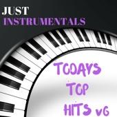 Todays Top Hits v6 Just Instrumentals