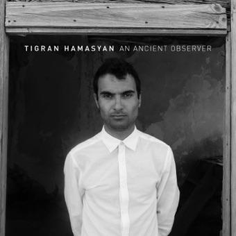 An Ancient Observer – Tigran Hamasyan