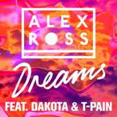 Alex Ross - Dreams (feat. Dakota & T-Pain) artwork
