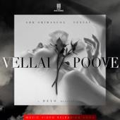 Vellai Poove (From Album