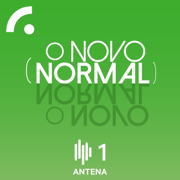 O Novo Normal - Série Podcast