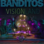 Visionland - Banditos Cover Art