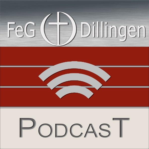 Podcast der FeG Dillingen