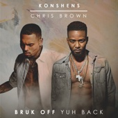 Bruk Off Yuh Back - Konshens & Chris Brown Cover Art