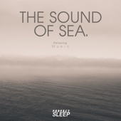 The Sound of Sea (Relaxing Music)