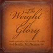The Weight of Glory: Songs Inspired by the Works of C.S. Lewis
