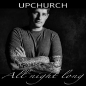 All Night Long - Upchurch Cover Art