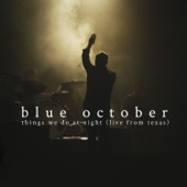 The Worry List (Live) - Blue October