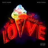 Make Love - Single, Gucci Mane