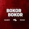 Bokor Bokor feat Fuse Odg Mugeez Single
