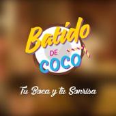 Tu Boca y Tu Sonrisa - Batido de Coco