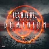 Dominion (Deluxe Version), Tech N9ne Collabos