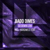 Go Down Low - EP, Badd Dimes