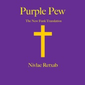 Purple Pew: The New Funk Translation - Nivlac Retxab Cover Art