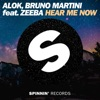 Alok & Bruno Martini - Hear Me Now (feat. Zeeba)