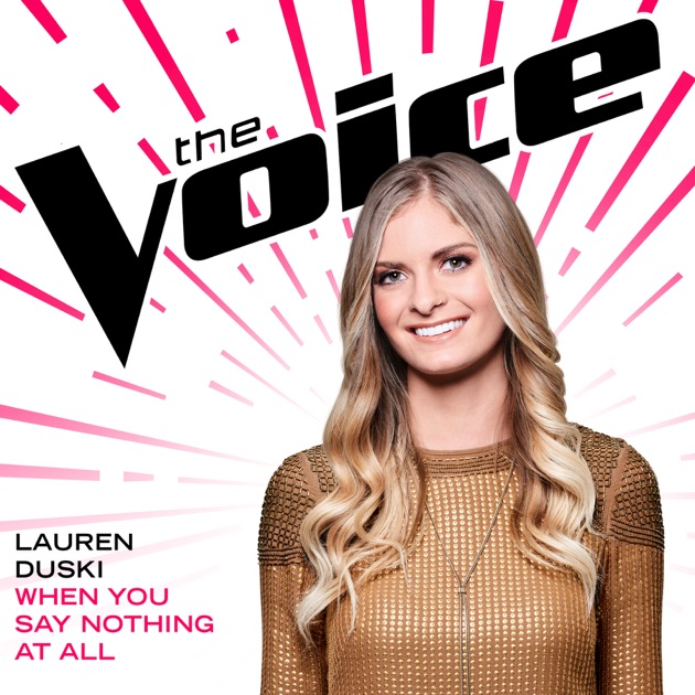 When You Say Nothing At All (The Voice Performance) - Lauren Duski
