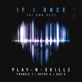 Si Una Vez (If I Once) [English Version] [feat. Frankie J, Becky G & Kap G]