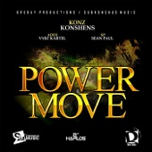 Power Move - Konshens, Vybz Kartel & Sean Paul